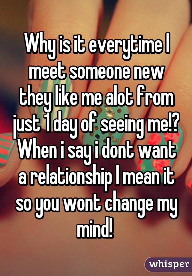 i want to meet someone like me