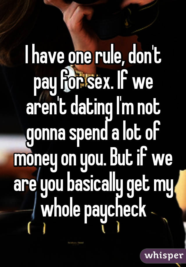 Paying for sex or dating