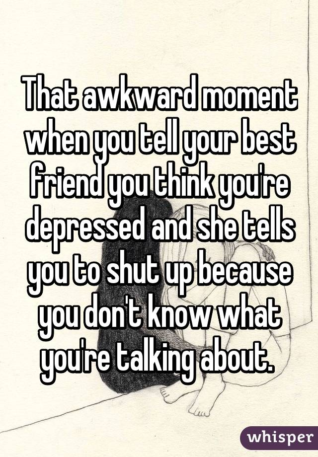 What to tell your depressed friend