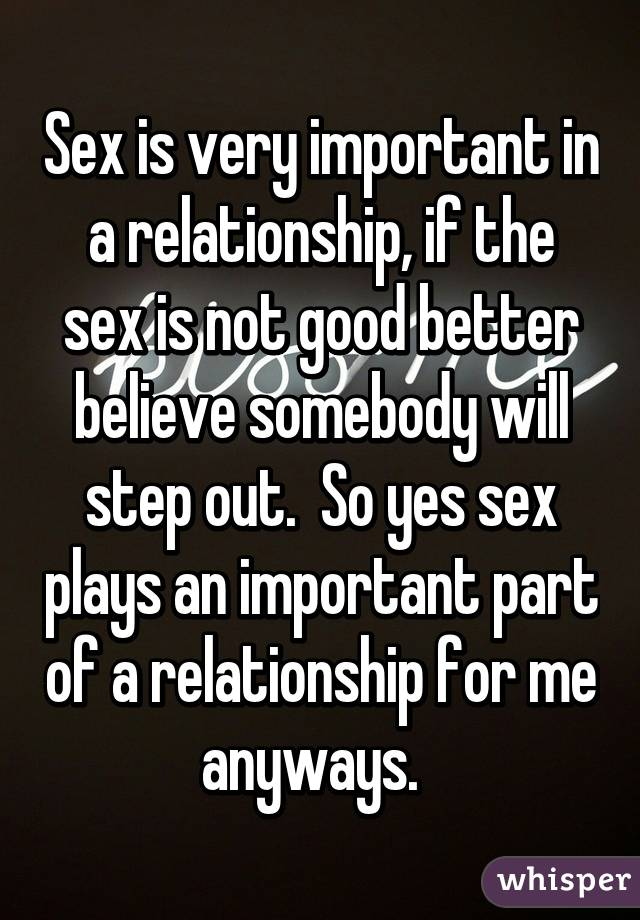 Sex is important in a relationship