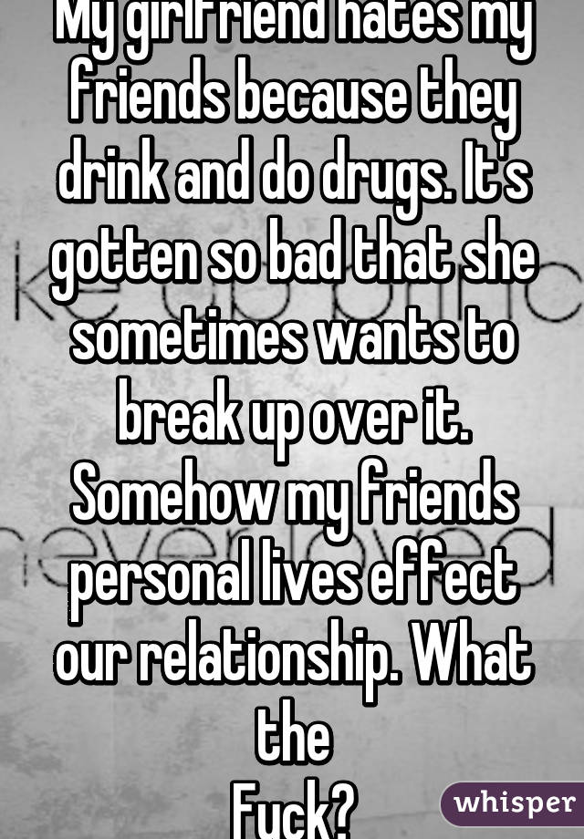 Break She Relationship A Our Wants From the greater component