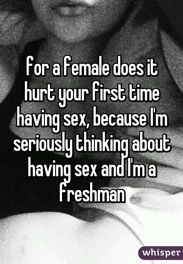 Congratulate, Does first sex hurt for that