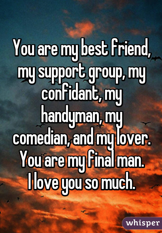 you are my best friend and lover