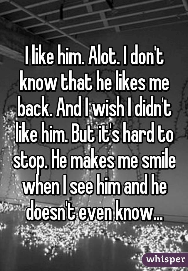 I like him alot what should i do