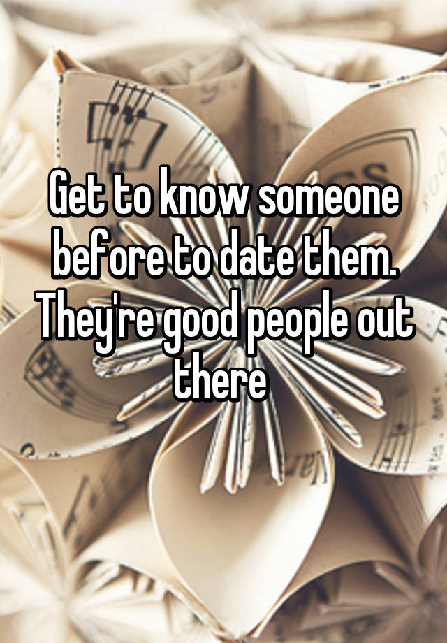 getting to know someone before dating them