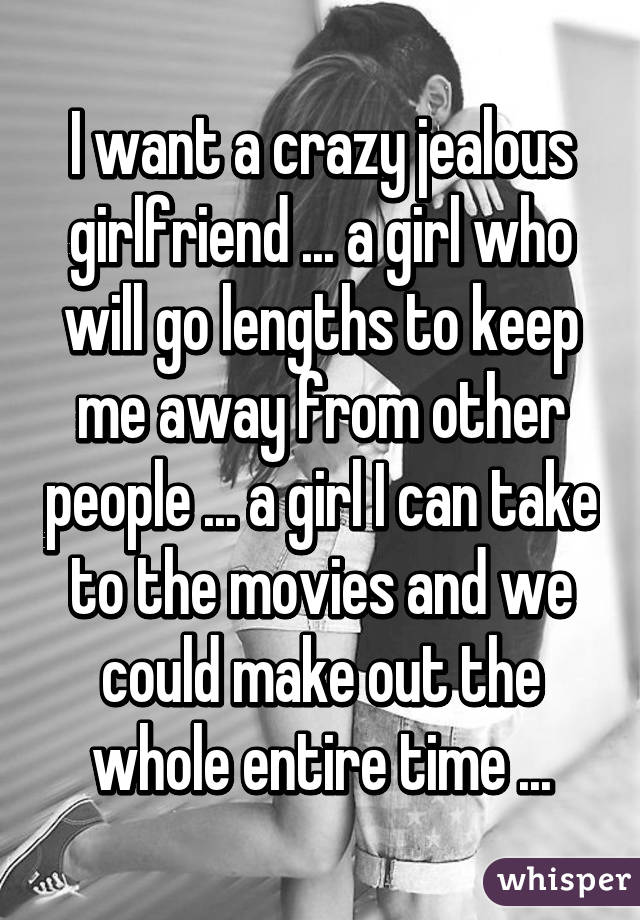 i want a girlfriend who