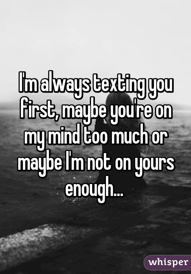 not texting first