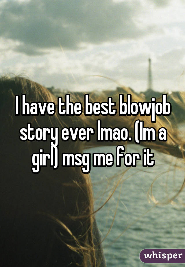 Best blowjob ever stories