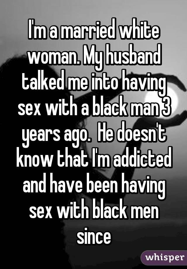 Wife into black white sex