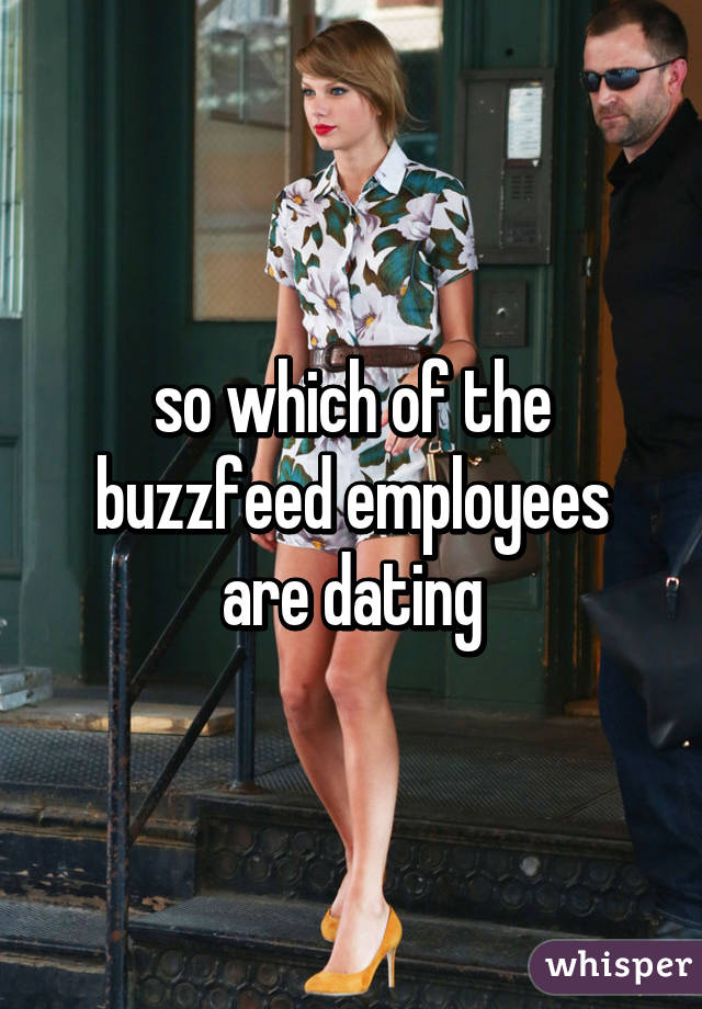 Who is dating who in buzzfeed
