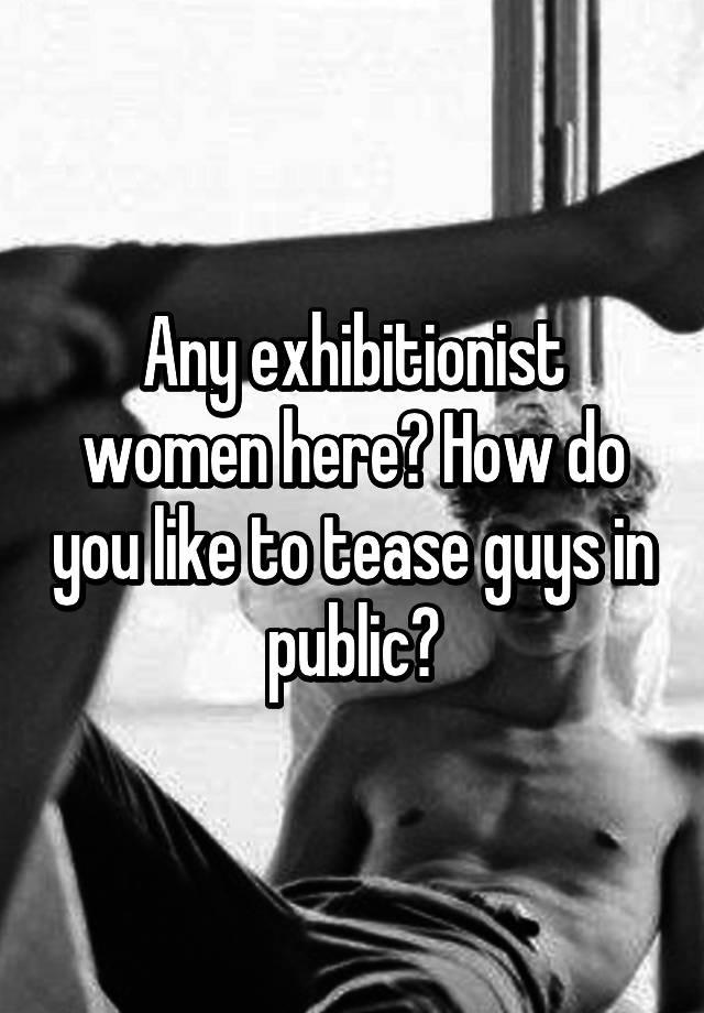 women who like to tease