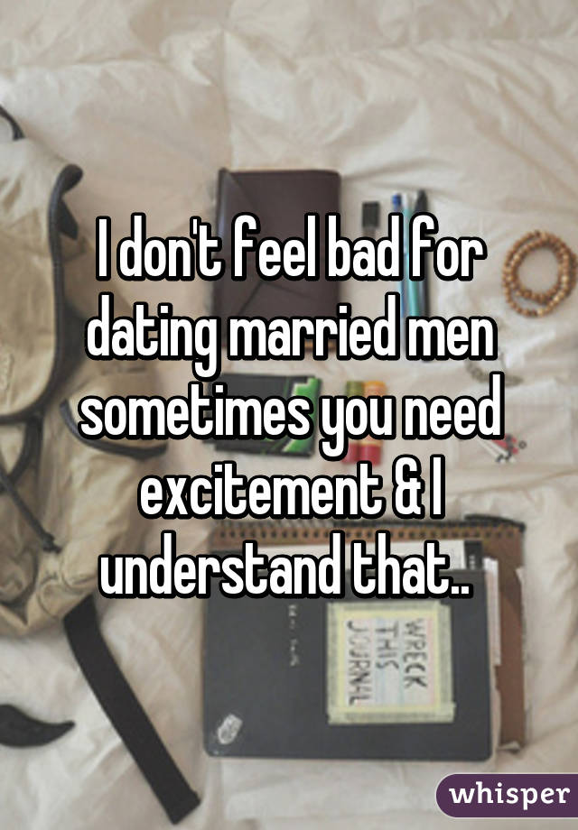 Is it bad dating a married man