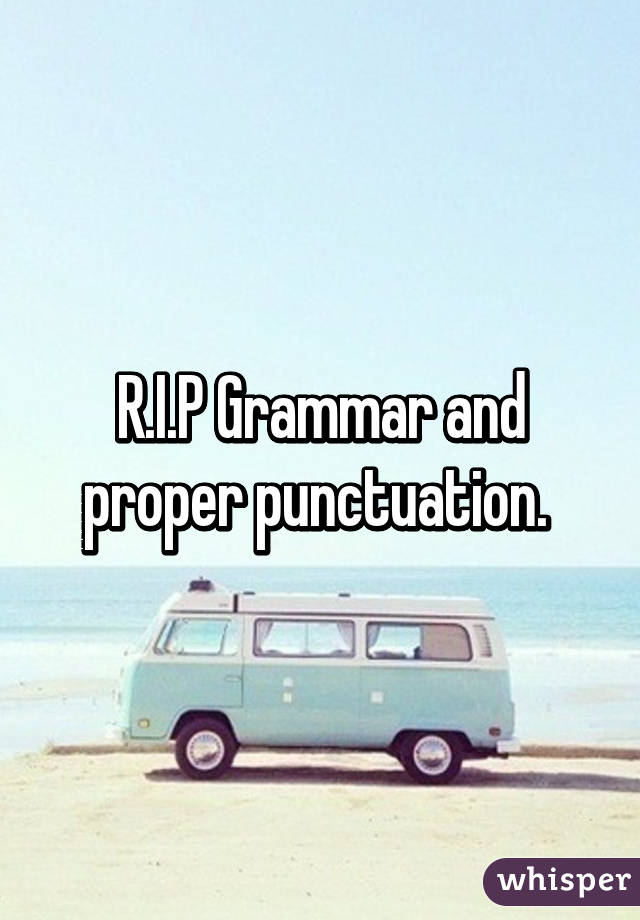 Rip grammar and proper punctuation thecheapjerseys Images