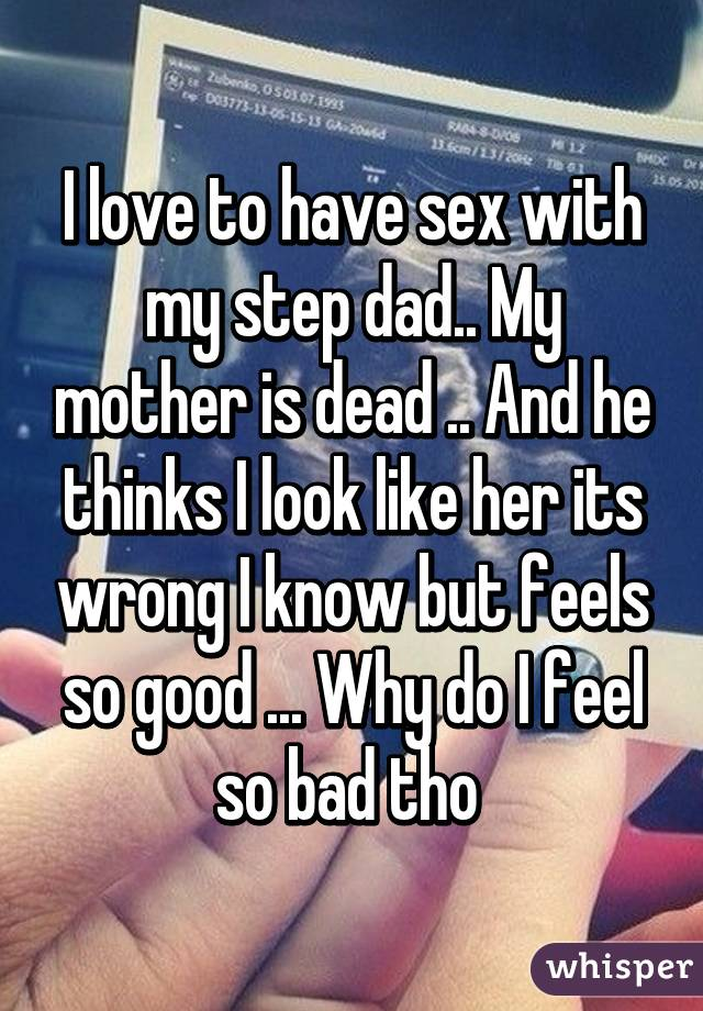 Dad wants to have sex with me
