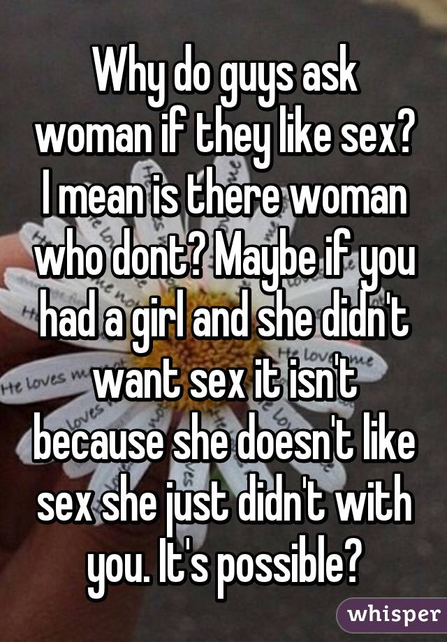 Why she doesnt want sex