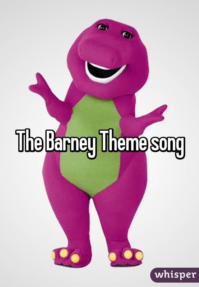 The Barney Theme song