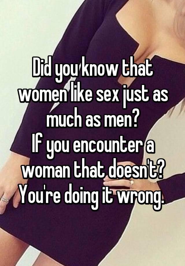 Women like sex