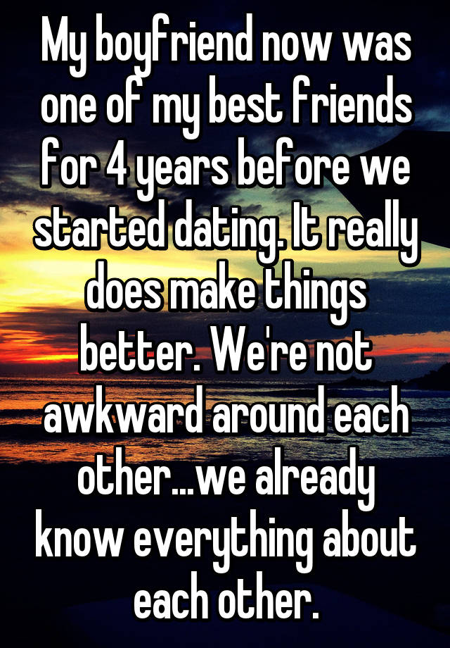 Friends for years before dating