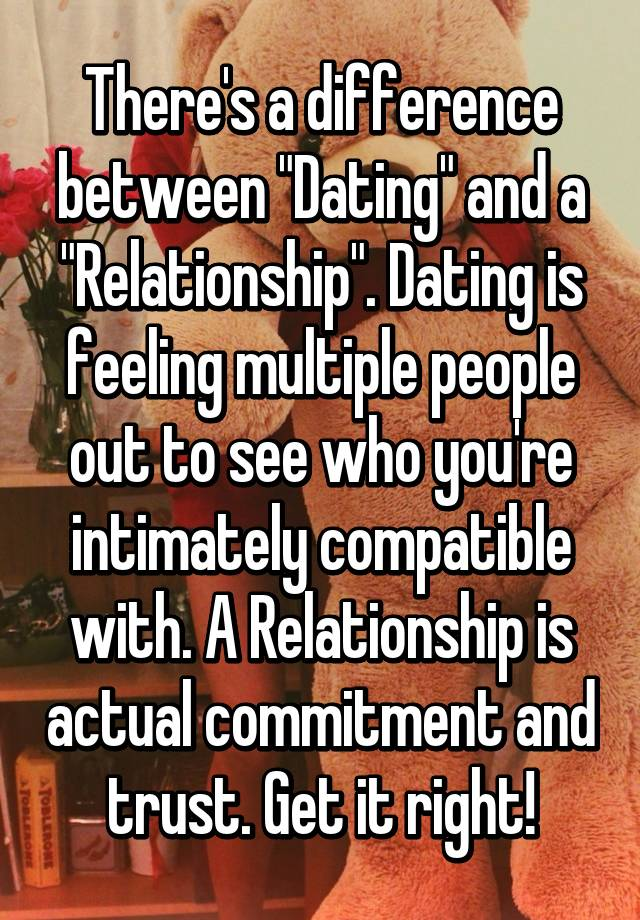 Is There A Difference Between Dating And In A Relationship