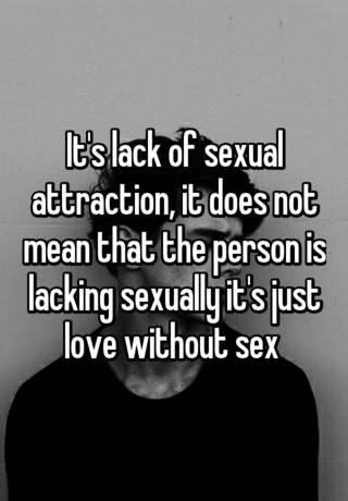 love without sexual attraction