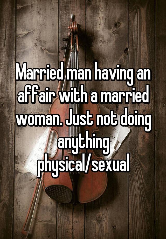 Having An Affair With A Married Man 61