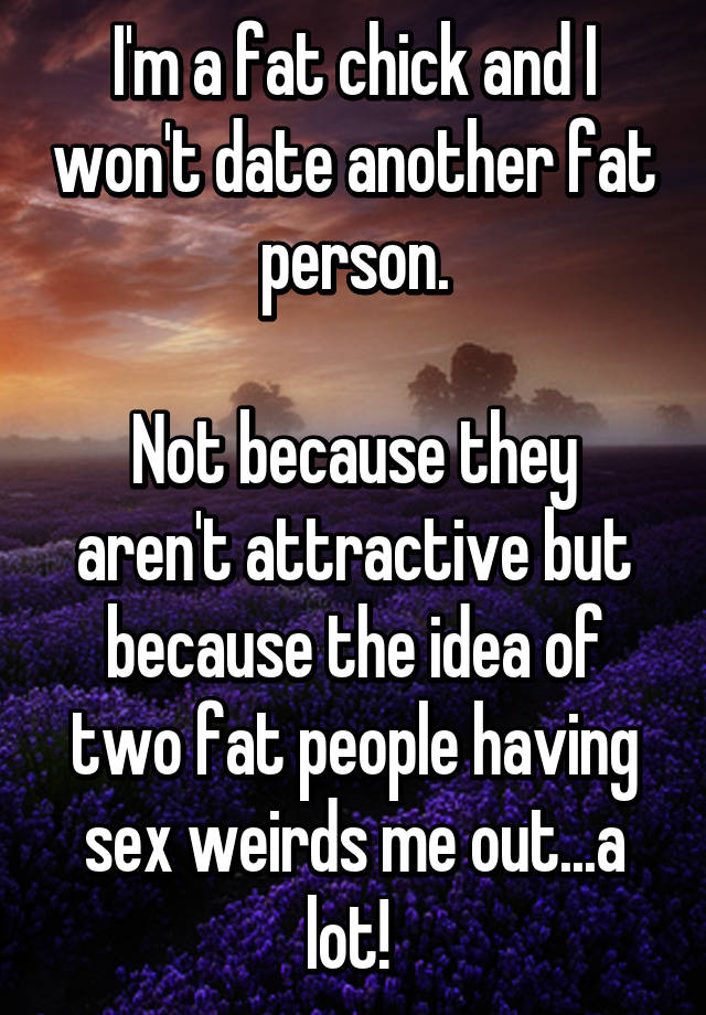 Join. All How does two fat people have sex consider, that