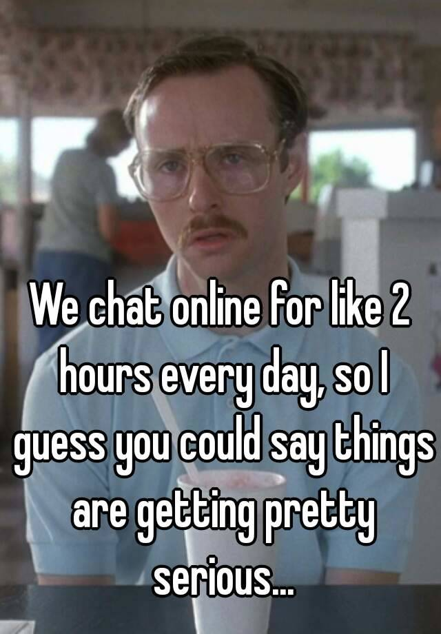 Serious chat online