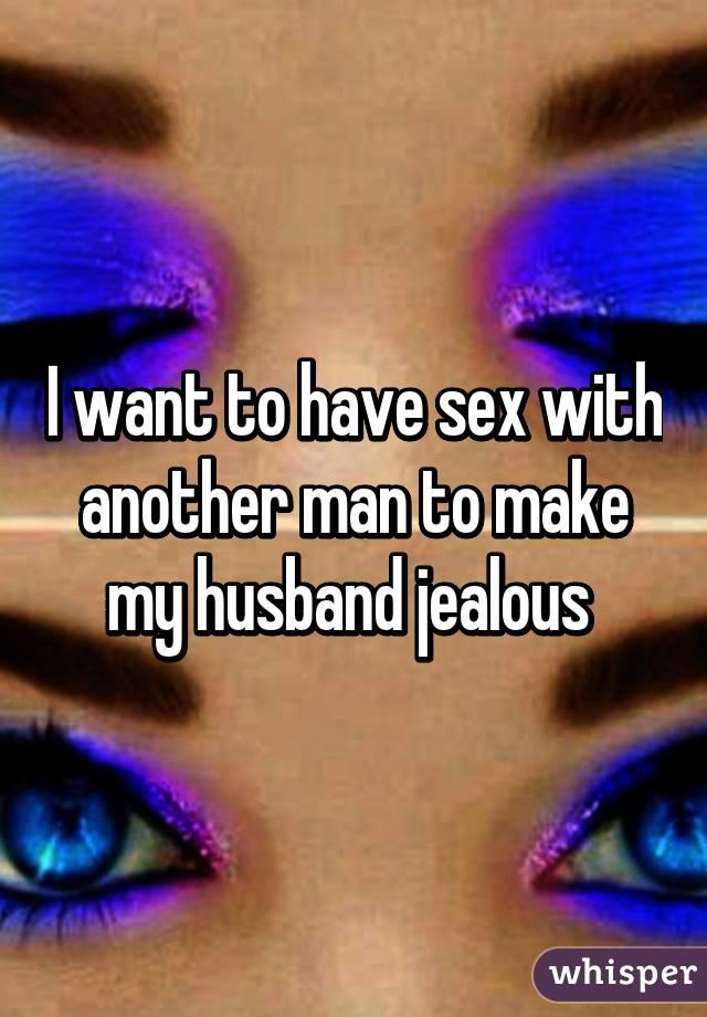 How Do I Make My Husband Jealous