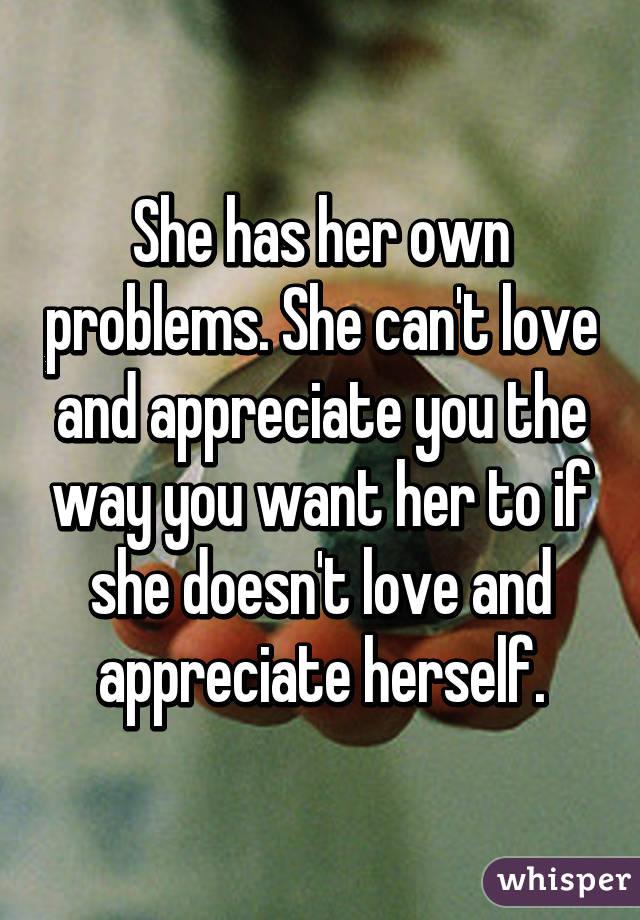 She can t love you like i do