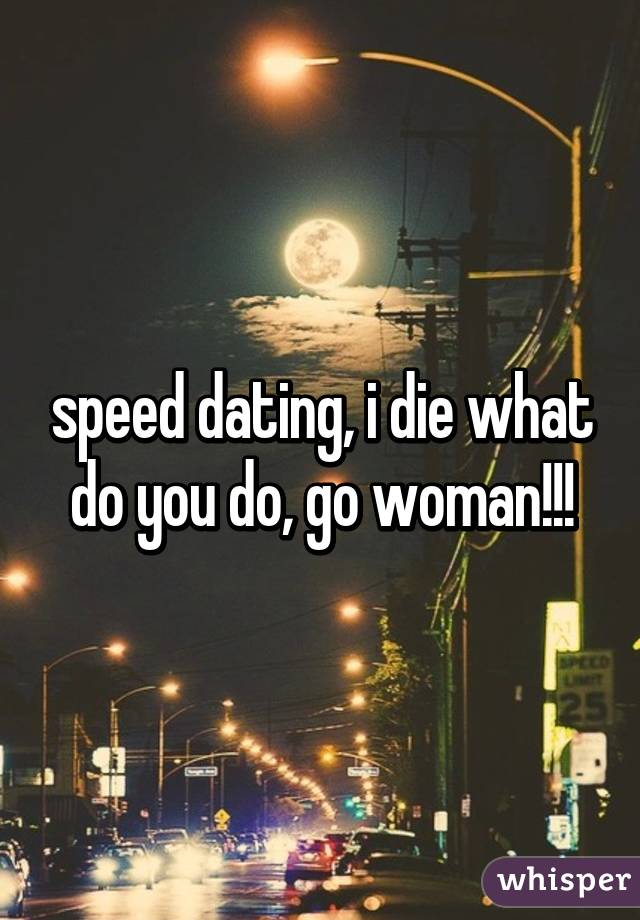 what do you do on speed dating