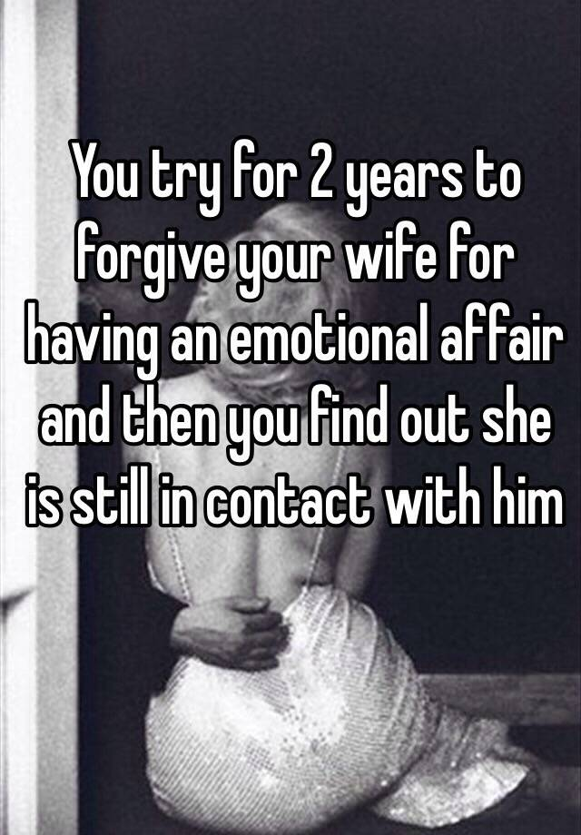 How to forgive emotional affair