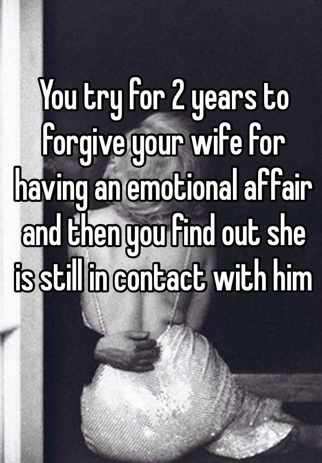 How to forgive emotional affair