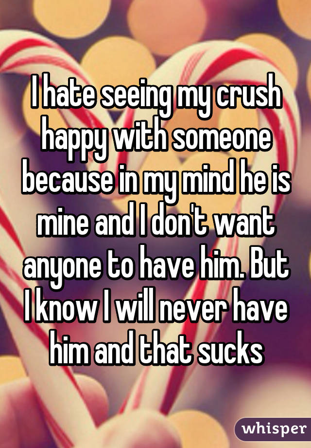 my crush is dating someone i hate