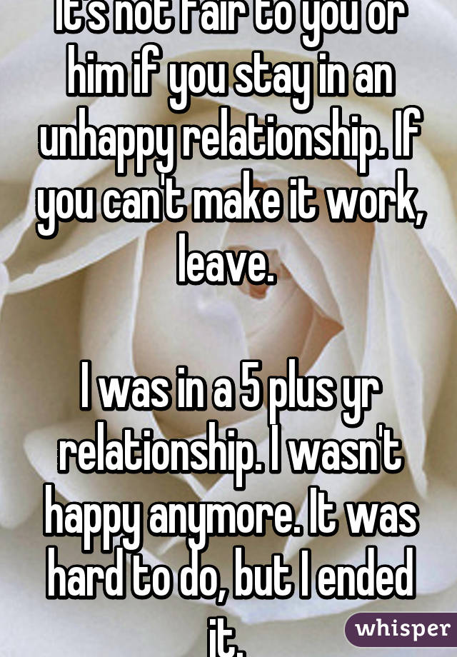 What to do if you are unhappy in a relationship