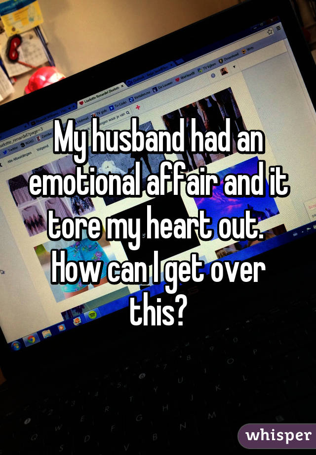 How to get over an affair my husband had