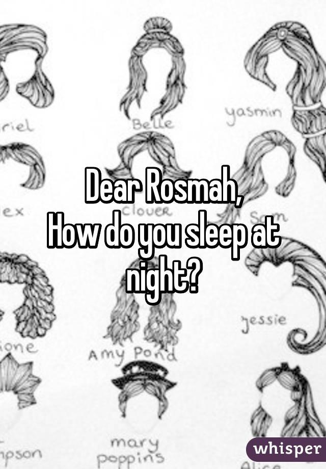Dear Rosmah, How do you sleep at night?