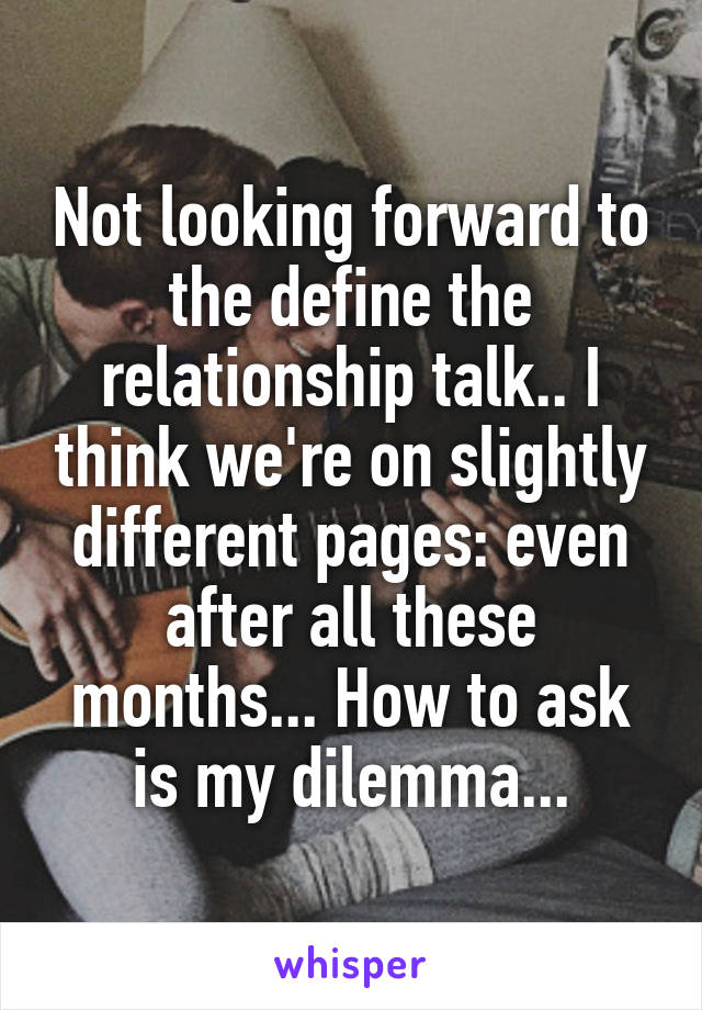 How To Ask To Define The Relationship