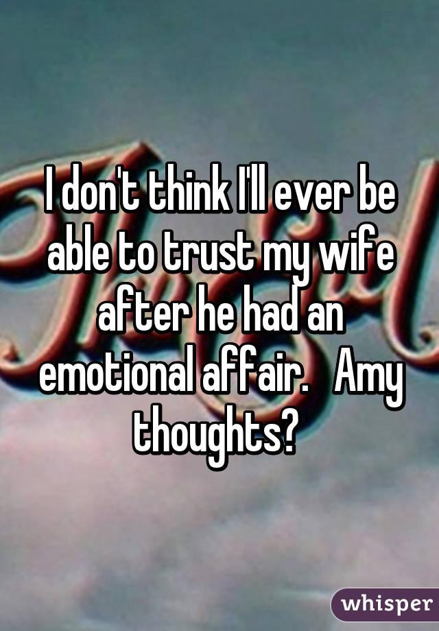 My wife had an emotional affair