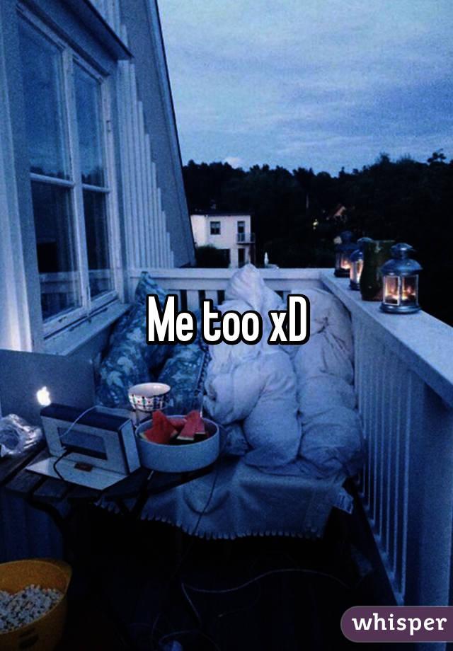 Me too xD