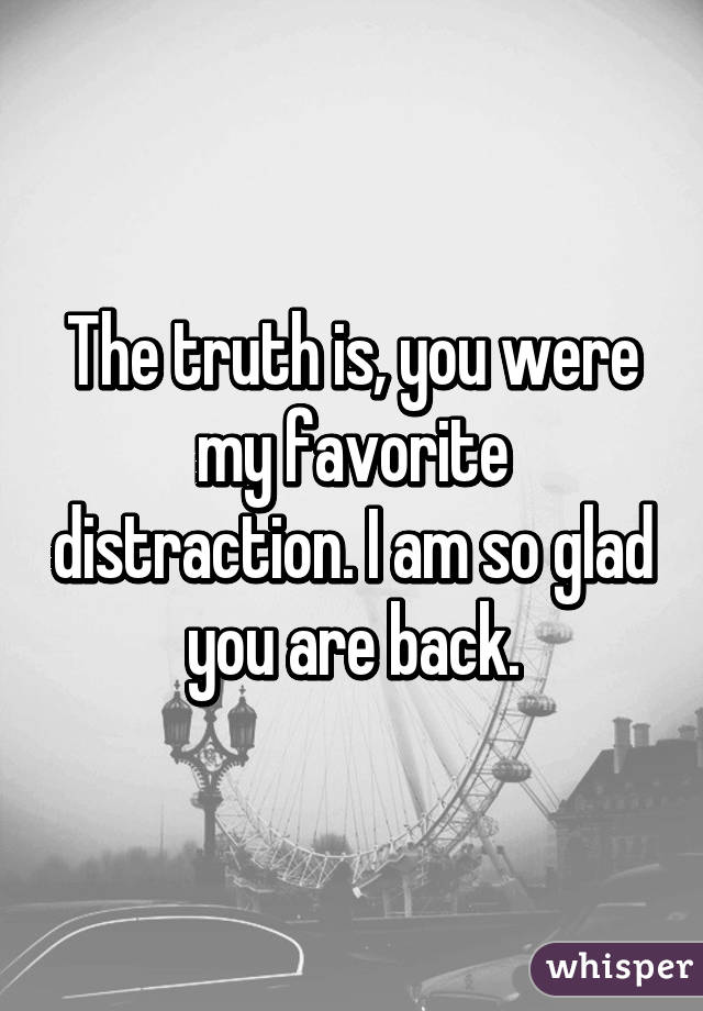 you are my favorite distraction