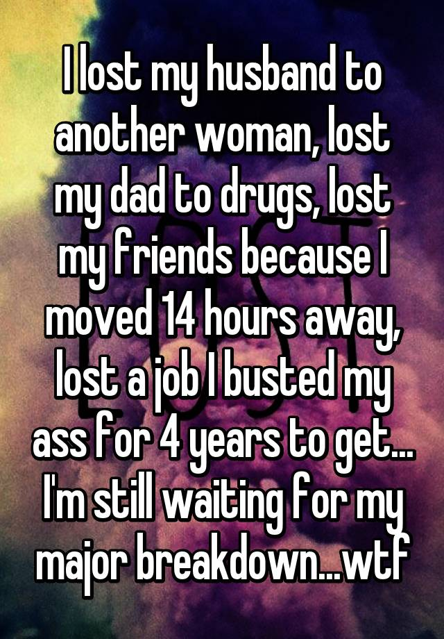 Husband moved in with another woman