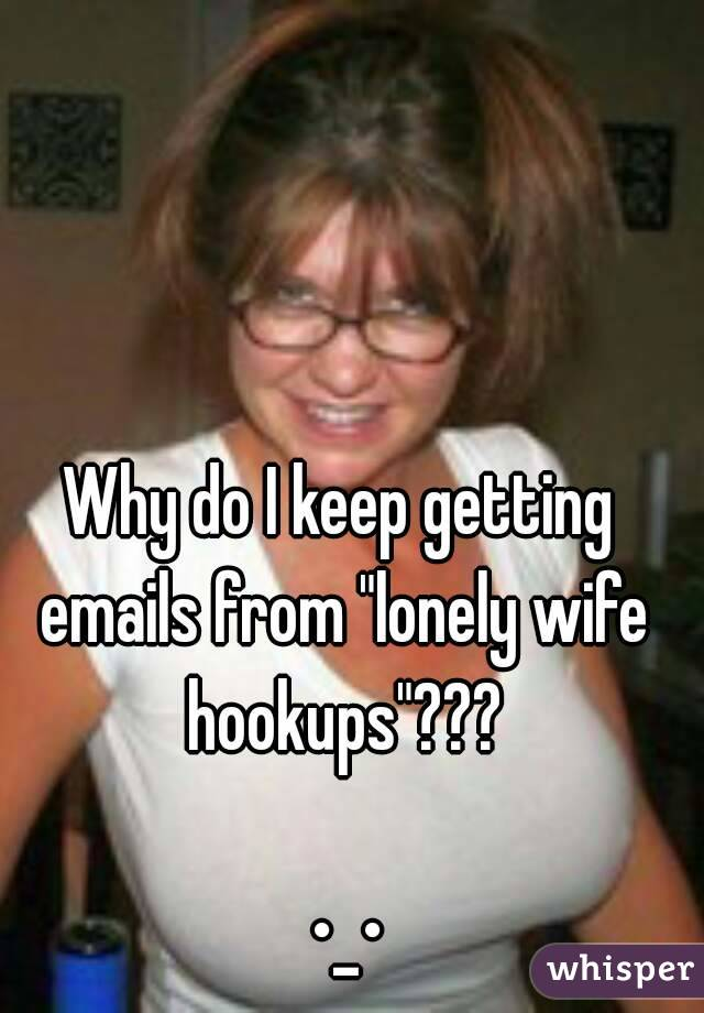 lonely wives hookup