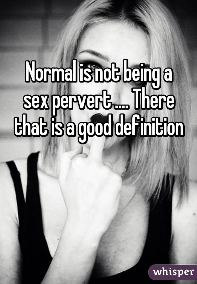 Definition Of Sexual Perversion
