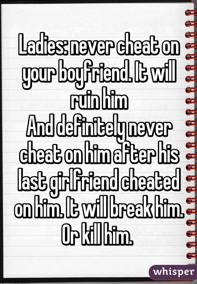 how to cheat on boyfriend