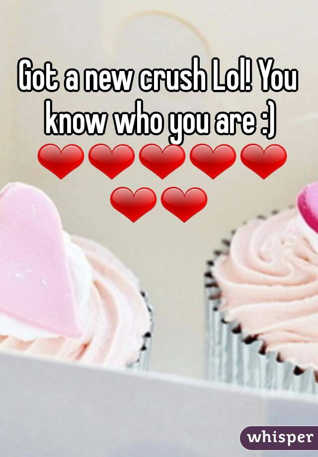 Got a new crush Lol! You know who you are :) ❤❤❤❤❤❤❤