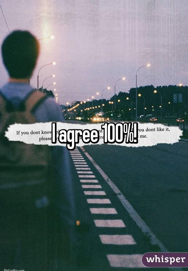 I agree 100%!
