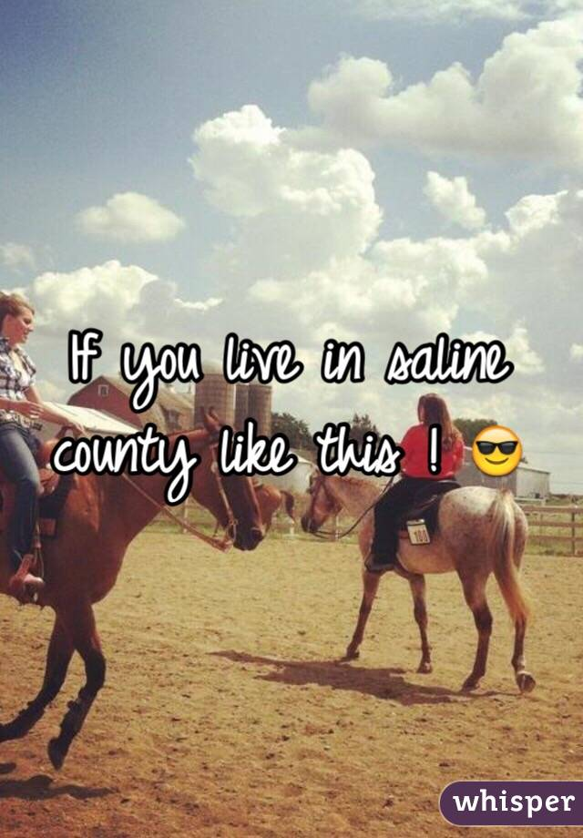 If you live in saline county like this ! 😎