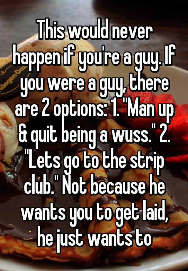 Quit being a wuss