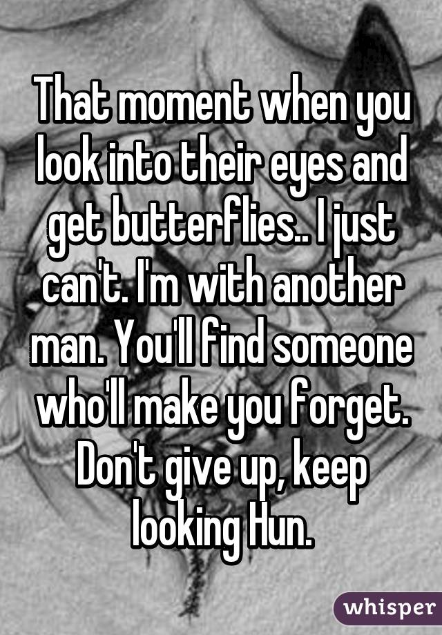 The feeling you get when you look into someones eyes