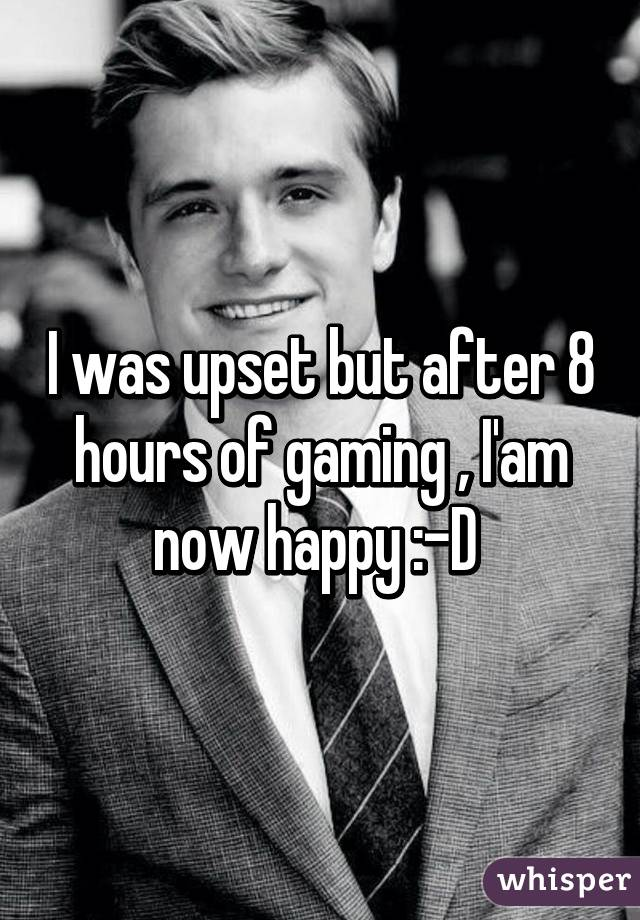 I was upset but after 8 hours of gaming , I'am now happy :-D